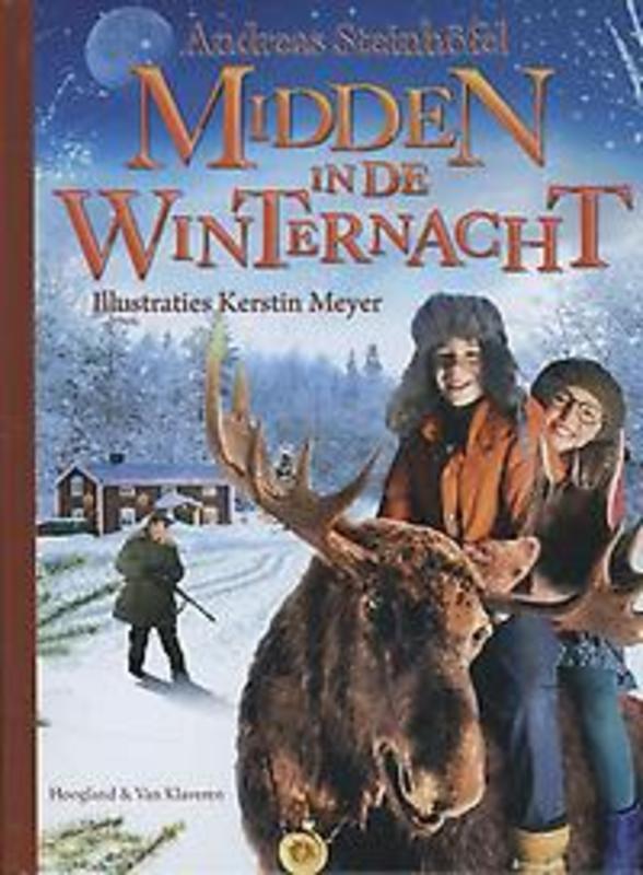 Midden in de winternacht Steinhöfel, Andreas, Hardcover