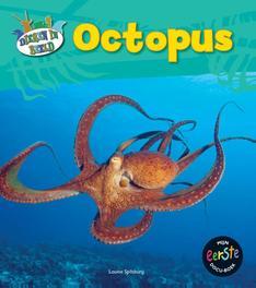 Octopus Mijn eerste docuboek, Spilsbury, Louise, Hardcover