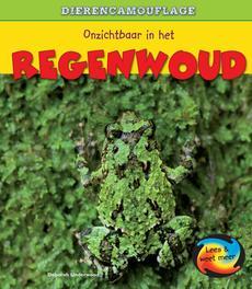 Onzichtbaar in het regenwoud Lees & Weet Meer, Underwood, Deborah, Hardcover