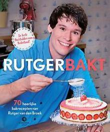 Rutger Bakt Rutger van den Broek 9789048820153