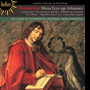 MISSA ECCE EGO JOHANNES WESTMINSTER CATHEDRAL CHOIR/J.O'DONNELL