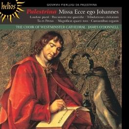 MISSA ECCE EGO JOHANNES WESTMINSTER CATHEDRAL CHOIR/J.O'DONNELL G.P. DA PALESTRINA, CD