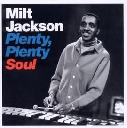 PLENTY, PLENTY SOUL MILT JACKSON, CD