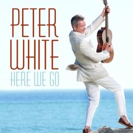 HERE WE GO PETER WHITE, CD
