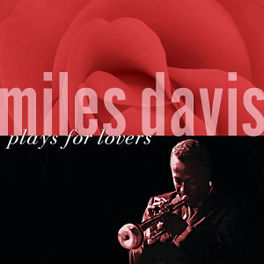 PLAYS FOR LOVERS FT. JOHN COLTRANE/RED GARLAND/PAUL CHAMBERS/A.O. Audio CD, MILES DAVIS, CD