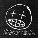 NOBODY KNOWS W/DOWNLOAD CODE