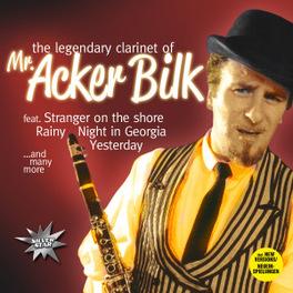 LEGENDARY CLARINET OF MR. ACKER BILK, CD