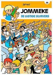 JOMMEKE 086. DE LUSTIGE SLURVERS JOMMEKE, Nys, Jef, Paperback