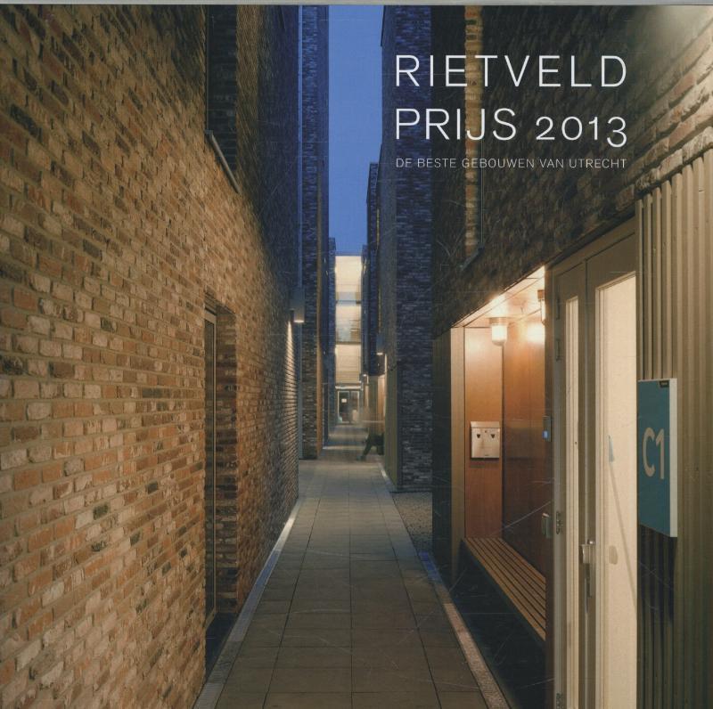 Rietveldprijs 2013 de beste gebouwen van utrecht, Witsen, Peter Paul, Paperback