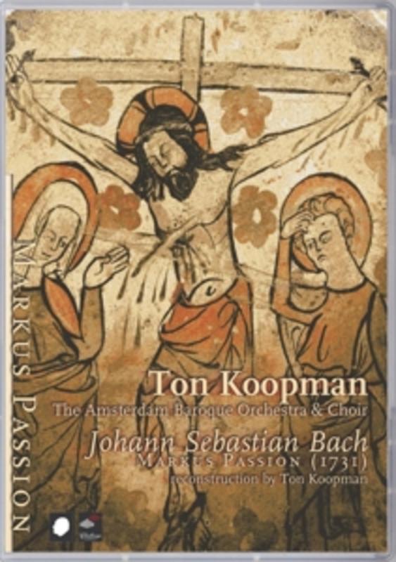 MARKUS PASSION (1731) / KOOPMAN, TON & THE AMSTERDAM BAROQU