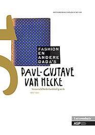 Fashion en andere dada's het verzamelde nederlandstalige proza, van Hecke, Paul-Gustave, van Hecke, Paul-Gustave, onb.uitv.