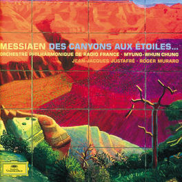 DES CANYONS AUX ETOILES ORCH.PHIL.DE FRANCE/CHUNG Audio CD, O. MESSIAEN, CD