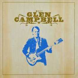 MEET GLEN CAMPBELL GLEN CAMPBELL, CD