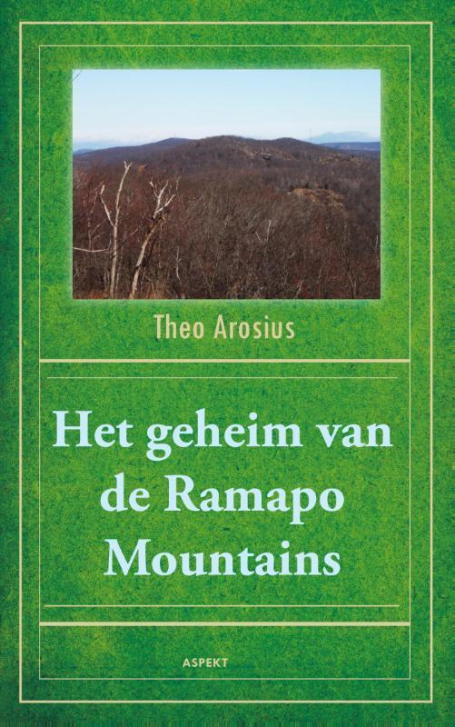 Het geheim van de Ramapo Mountains de geschiedenis van een verborgen volk, Arosius, Theo, Paperback