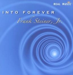 INTO FOREVER STEINER, FRANK -JR-, CD