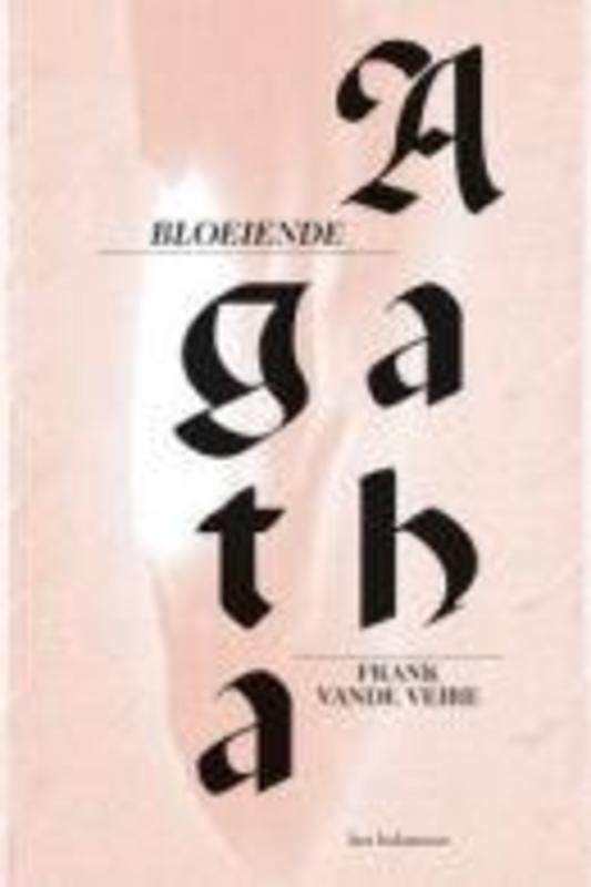 Bloeiende Agatha Vande Veire, Frank, Paperback