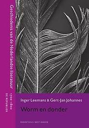 Worm en donder geschiedenis van de Nederlandse literatuur 1700-1800 : de republiek, Leemans, Inger, Hardcover
