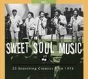 SWEET SOUL MUSIC.. 1973 .....