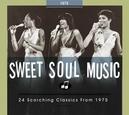 SWEET SOUL MUSIC.. 1975 .....