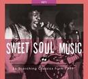 SWEET SOUL MUSIC.. 1971 .....