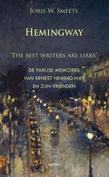 Hemingway, the best writers are liars