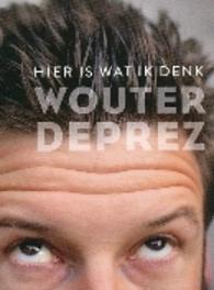 Wouter Deprez - Hier is wat ik denk, (DVD) WOUTER DEPREZ, DVDNL