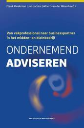 Ondernemend adviseren Van vakprofessional naar businesspartner in het midden- en kleinbedrijf, Frank Kwakman, Hardcover