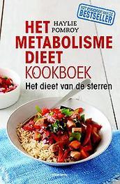 Het metabolismedieet kookboek het dieet van de sterren, Haylie Pomroy, Paperback