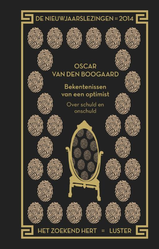 Bekentenissen van een optimist over schuld en onschuld, Van den Boogaard, Oscar, Hardcover