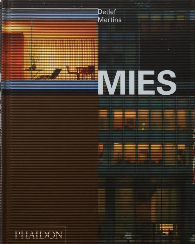 Mies The Art of Living, Mertins, Detlef, Hardcover