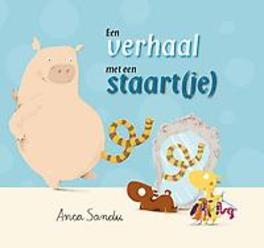 Een verhaal met een staart(je) Anca Sandu, Hardcover