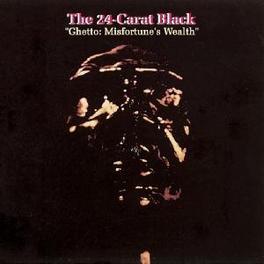 GHETTO: MISFORTUNE'S WEAL ...WEALTH 12inch LP, TWENTY FOUR CARAT BLACK, Vinyl LP