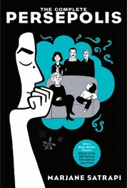 The Complete Persepolis. Now A Major Motion Picture, Satrapi, Marjane, Paperback