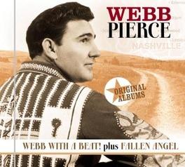 WEBB WITH A BEAT/FALLEN ANGEL WEBB PIERCE, CD
