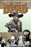 The Walking Dead Volume 18:...