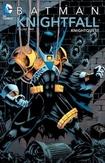 Batman: Knightfall Vol. 2:...