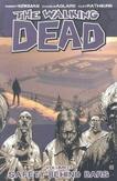 The Walking Dead Volume 3:...