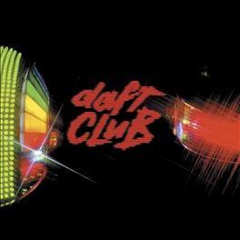 DAFT CLUB REMIXES BY BASEMENT JAXX/COSMO VITELLI/NEPTUNES DAFT PUNK, Vinyl LP