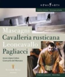 CAVALLERIA RUSTICANA/PAGLIACCI, MASCAGNI/LEONCAVALLO, COBOS, J.L. TEATRO REAL/COBOS//*BLU RAY* Blu-Ray, MASCAGNI/LEONCAVALLO, BLURAY