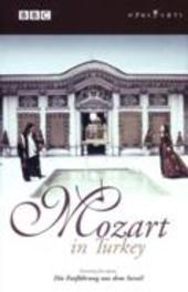 MOZART IN TURKEY/DIE ENTFUHRUNG AUS, MOZART, MACKERRAS, C. PAL/ALL REGIONS -SCOTTISH C.O./CHARLES MACKERRAS DVD, W.A. MOZART, DVD