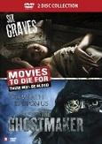 Six graves/Ghostmaker, (DVD)