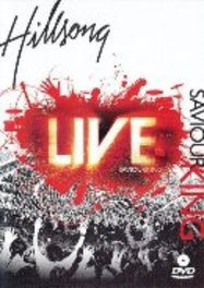 Hillsong - Saviour King Live