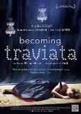 Becoming traviata, (DVD)