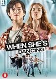 When she's dancing, (DVD)