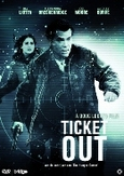 Ticket out, (DVD)