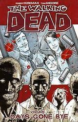 The Walking Dead Volume 1:...
