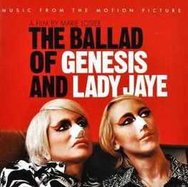 BALLAD OF GENESIS &.. .. LADY JAY/ MUSIC FROM THE MOTION PICTURE OST, CD