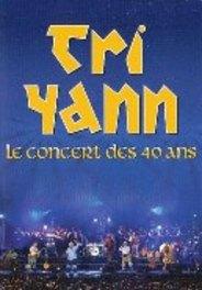 Tri Yann - Le Concert Des 40 Ans