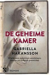 De geheime kamer Gabriella Hakansson, Hardcover