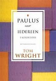 Korintiers Paulus voor iedereen, Wright, Tom, Paperback